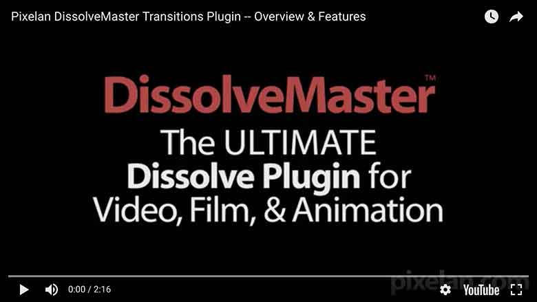 Pixelan DissolveMaster plugin video